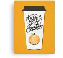 Pumpkin Spice Season Canvas Print
