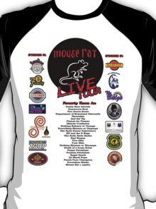 NEW Mouse Rat (Live Tour Edition) Plus Pawnee Sponsors & Former Band Names! T-Shirt
