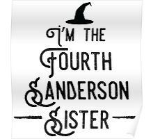 I'm the Fourth Sanderson Sister Poster