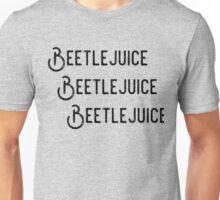 Beetlejuice, Beetlejuice, Beetlejuice Unisex T-Shirt