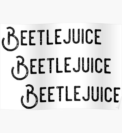 Beetlejuice, Beetlejuice, Beetlejuice Poster
