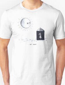 Don't Sunshine On My Rain Parade Unisex T-Shirt