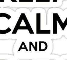 KEEP CALM AND DEFY GRAVITY Sticker