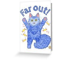 Blue Cat 'Far Out' Greeting Card