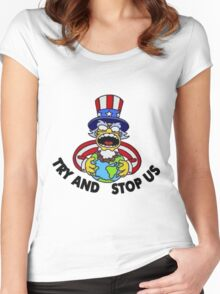 ~ Try And Stop Us ~ Women's Fitted Scoop T-Shirt