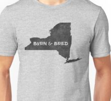Born and Bred in New York Unisex T-Shirt