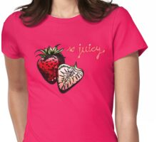 so juicy! - fresh strawberries Womens Fitted T-Shirt