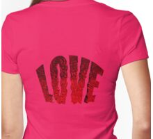 LOVE... too! Womens Fitted T-Shirt