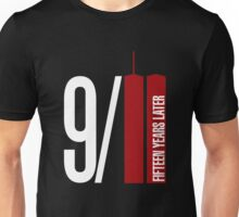 9/11 fifteen years later Unisex T-Shirt