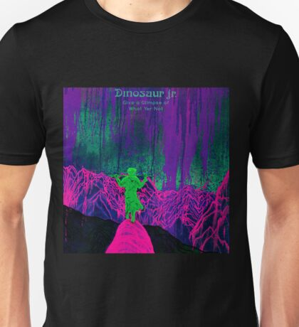 dinosaur jr give a glimpse of what yer not 2016 tour dates dolly Unisex T-Shirt