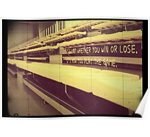 Athlete Inspiration Not Whether You Win or Lose 1 Poster