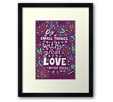 Do Small Things With Great Love, Mother Teresa Quote, Lettering, Butterfly And Leaf Doodle, Inspirational Framed Print