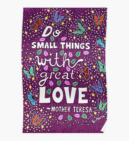 Do Small Things With Great Love, Mother Teresa Quote, Lettering, Butterfly And Leaf Doodle, Inspirational Poster