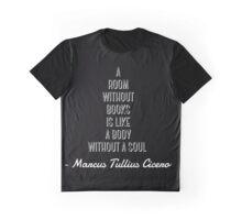 Cicero reading quote Graphic T-Shirt
