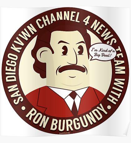 Ron Burgundy Poster