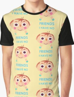 Time to make Friends! Graphic T-Shirt