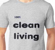 100% Clean Living Unisex T-Shirt