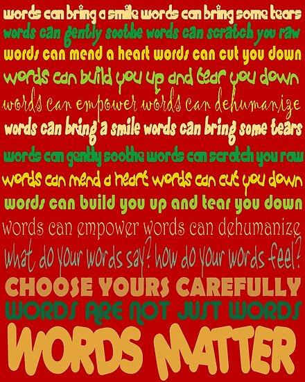 Words Matter by PharrisArt
