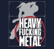 Heavy Fucking Metal by pharmacist89