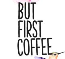 But first coffee B vers Sticker