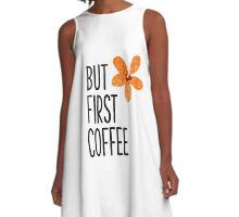 But first coffee Orange flower A-Line Dress