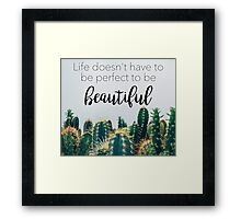 Beautiful Cactus Framed Print