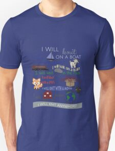 """Knitting Products """"I Will Knit with a Goat..."""" Unisex T-Shirt"""