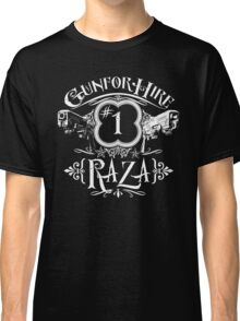 Raza Gun For Hire #1 Classic T-Shirt