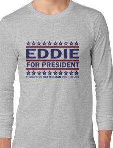 PJ - Eddie For Prez (Blue) Long Sleeve T-Shirt