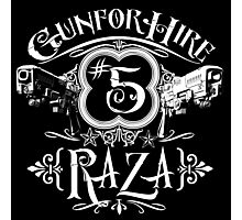 Raza Gun For Hire #5 Photographic Print
