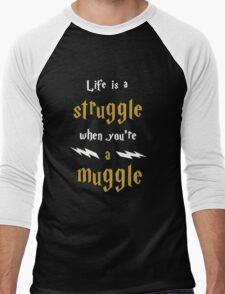Life's a struggle when you're a muggle Men's Baseball ¾ T-Shirt