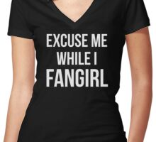 Excuse Me While I Fangirl Women's Fitted V-Neck T-Shirt