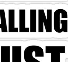 Basketball Court Calling Must Go Sticker