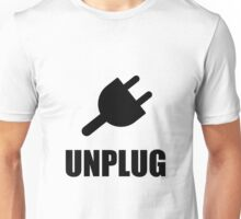 Unplug Technology Unisex T-Shirt