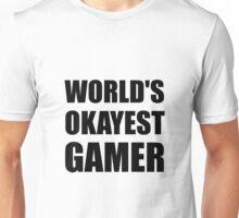 World's Okayest Gamer Unisex T-Shirt