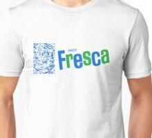 FRESCA Unisex T-Shirt