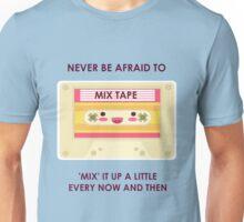 Mix it up a little. Unisex T-Shirt