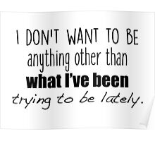 One tree hill - I don't want to be Poster