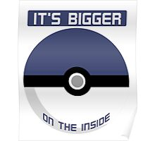 It's bigger on the inside Poster