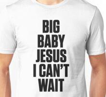 Ol Dirty Bastard - BIG BABY JESUS I CAN'T WAIT Unisex T-Shirt