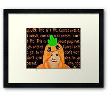 Hannah Hart Carrot Onesie Lyrics :) Framed Print