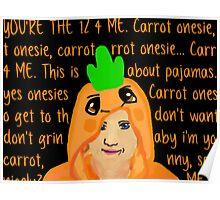 Hannah Hart Carrot Onesie Lyrics :) Poster