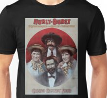 Performing Arts Posters Hurly Burly Extravaganza and Refined Vaudeville 0343 Unisex T-Shirt
