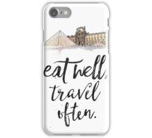 Louvre. Eat well travel often iPhone Case/Skin