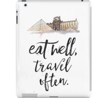 Louvre. Eat well travel often iPad Case/Skin