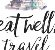 Eat well travel often - Buddha Sticker