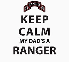 KEEP CALM MY DAD'S A RANGER Unisex T-Shirt