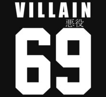 VILLAIN 69 by Miyata