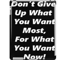 Give Up Now - White iPad Case/Skin