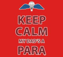 KEEP CALM MY DAD'S A PARA One Piece - Short Sleeve
